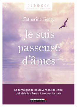 Je suis passeuse d'âmes - Catherine  Genty - Éditions Leduc Pratique