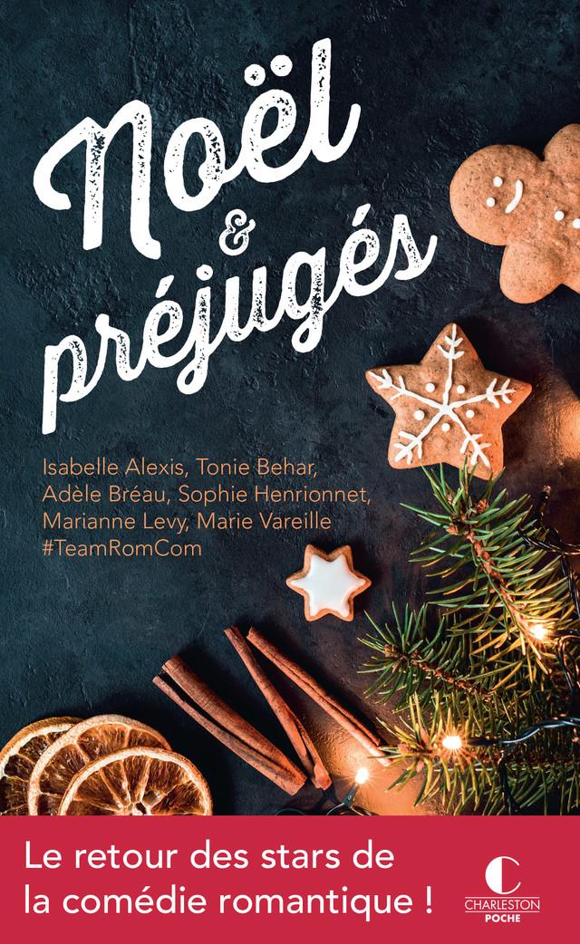 Noël et préjugés - Isabelle  Alexis, Marie Vareille, Tonie Behar, Adèle Bréau, Sophie Henrionnet, Marianne Levy - Éditions Charleston