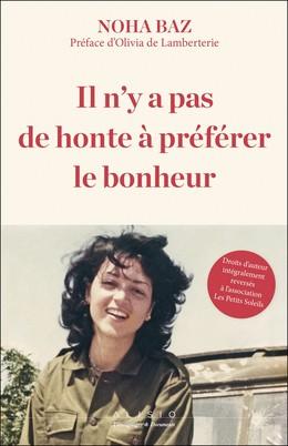 Il n'y a pas de honte à préférer le bonheur - Noha  Baz - Éditions Alisio