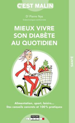 Mieux vivre son diabète au quotidien - Dr Pierre Nys - Éditions Leduc
