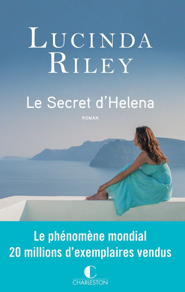 Le secret d'Helena - Lucinda Riley - Éditions Charleston