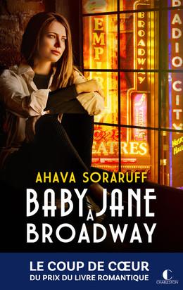 Baby Jane à Broadway - Ahava Soraruff - Éditions Charleston
