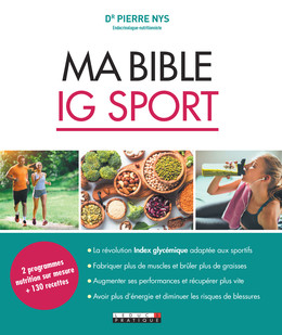 Le nouveau régime IG spécial sportifs - Dr Pierre Nys - Éditions Leduc