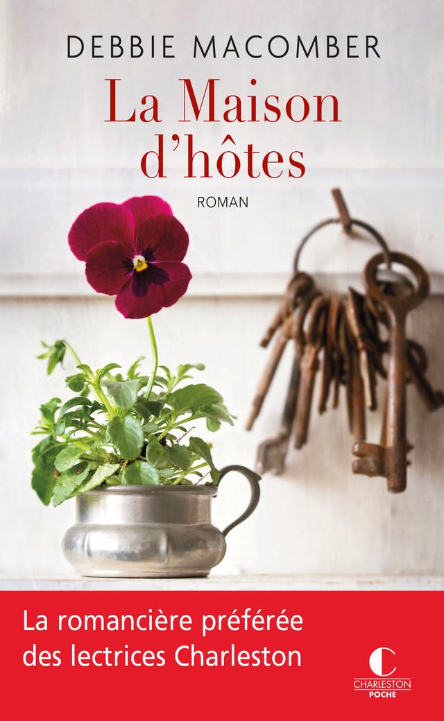 LA MAISON D'HÔTES - Debbie Macomber - Éditions Charleston