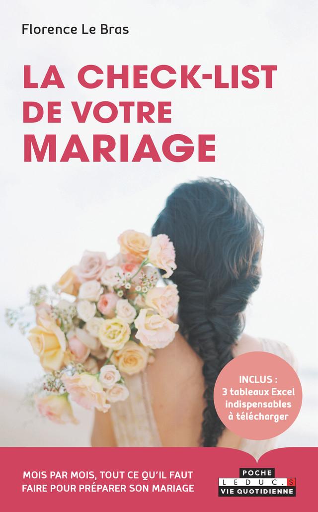 LA CHECK-LIST DE VOTRE MARIAGE - Florence Le Bras - Éditions Leduc