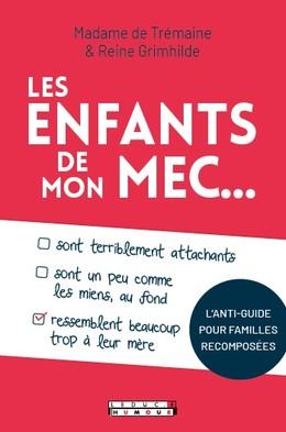 BLANCHE NEIGE EST UNE GARCE ! - Madame de Trémaine, Reine Grimhilde - Éditions Leduc Humour