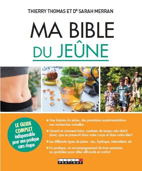 MA BIBLE DU JEÛNE - Thomas Thierry, Dr Sarah  Merran  - Éditions Leduc