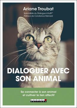 Je communique avec les animaux - Ariane Troubat - Éditions Leduc