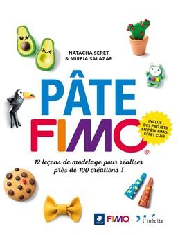 PÂTE FIMO - Natacha Seret, Mireia Salazar - Éditions L'Inédite