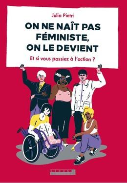COMMENT DEVIENT-ON FÉMINISTE ? - Julia  Pietri - Éditions Leduc