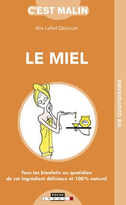 Le miel malin - Alix Lefief-Delcourt - Éditions Leduc