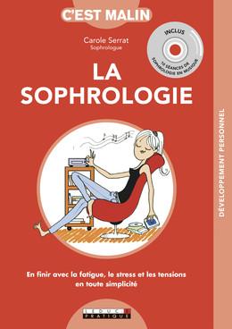 La sophrologie c'est malin (livre+CD) - Carole Serrat - Éditions Leduc Pratique