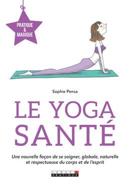 Le Yoga santé  - Sophie Pensa - Éditions Leduc