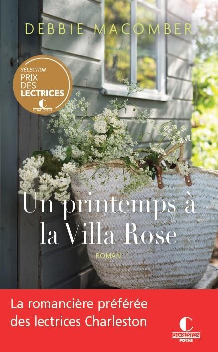 Un printemps à la villa rose - Debbie Macomber - Éditions Charleston