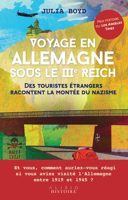 Voyage en allemagne sous le IIIe reich - Julia  Boyd - Éditions Alisio