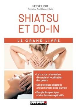 Le grand livre du shiatsu et du do-in - Hervé Ligot - Éditions Leduc Pratique