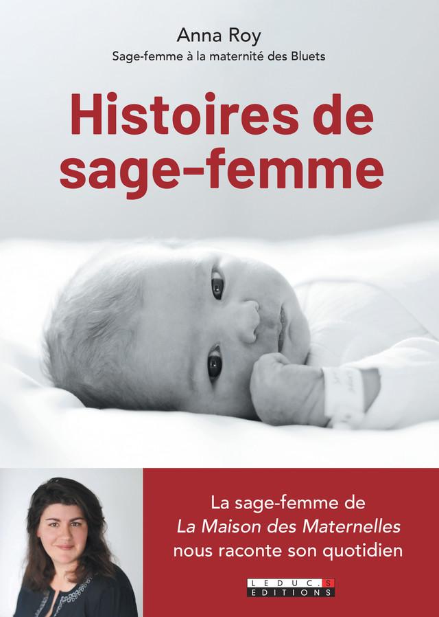 Histoires de sage-femme - Anna Roy - Éditions Leduc