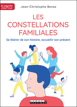 Les constellations familiales - Jean-Christophe Benas - Éditions Leduc Pratique