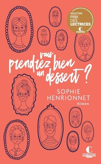 Vous prendrez bien un dessert ? - Sophie Henrionnet - Éditions Charleston