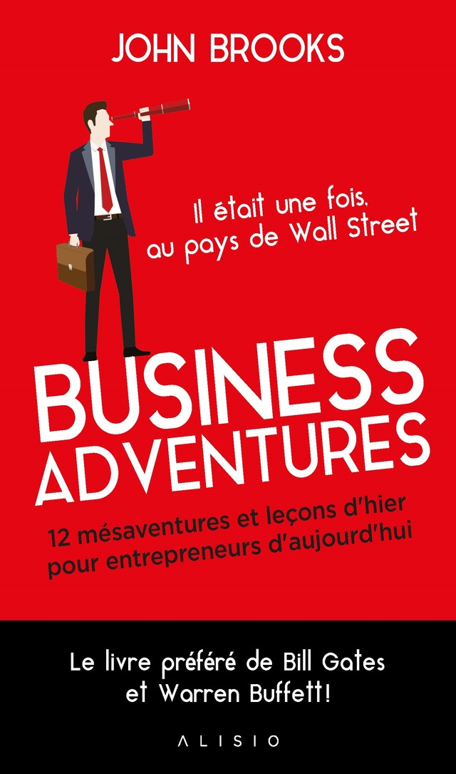 Business adventures - John  Brooks - Éditions Alisio