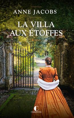 La villa aux étoffes - Anne Jacobs - Éditions Charleston