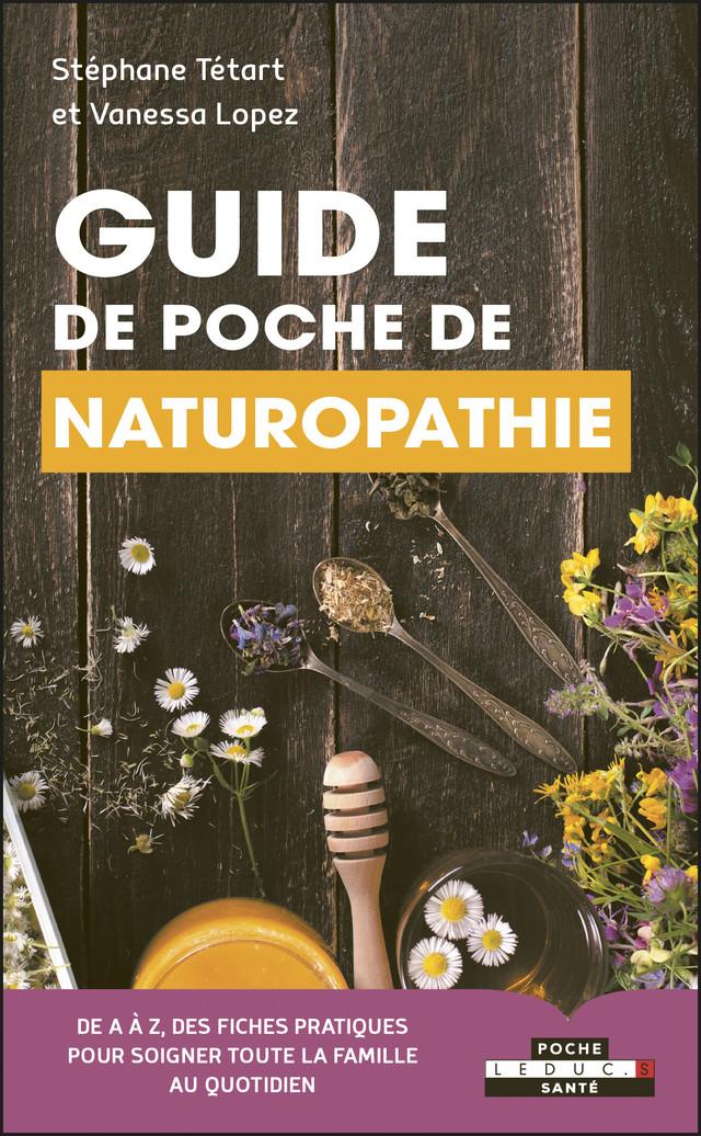 Guide de poche de naturopathie - Stéphane Tétart, Vanessa Lopez - Éditions Leduc