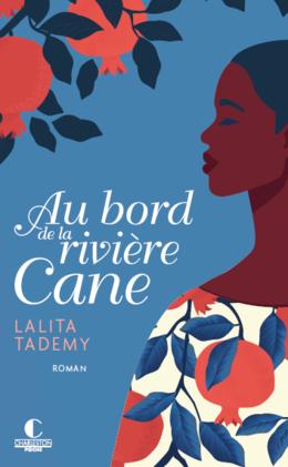 Au bord de la rivière cane - Lalita Tademy - Éditions Charleston