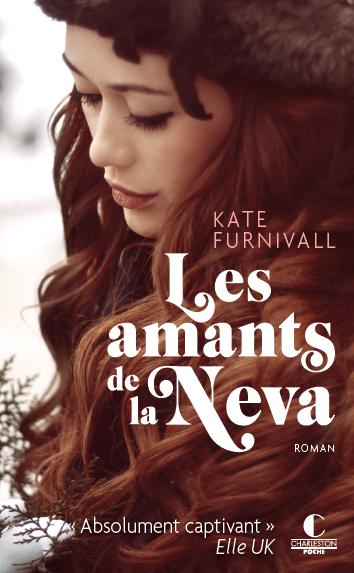 Les amants de la Neva - Kate Furnivall - Éditions Charleston