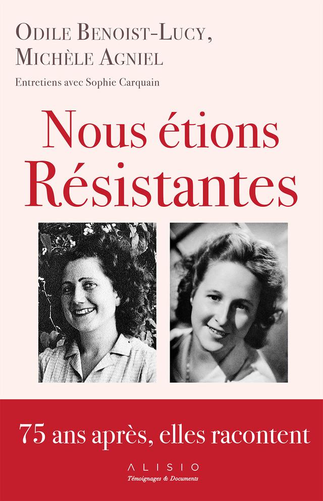 Nous étions résistantes - Sophie Carquain - Éditions Alisio