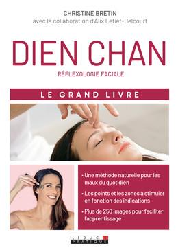 Le grand livre du dien chan - Christine Bretin, Alix Lefief-Delcourt - Éditions Leduc Pratique