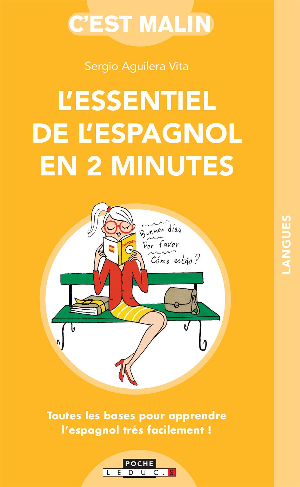 L'essentiel de l'espagnol en 2 minutes Toutes les bases