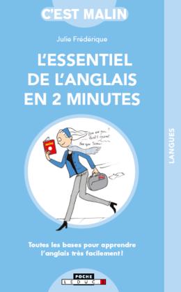 L'essentiel de l'anglais en 2 minutes - Julie Frédérique - Éditions Leduc