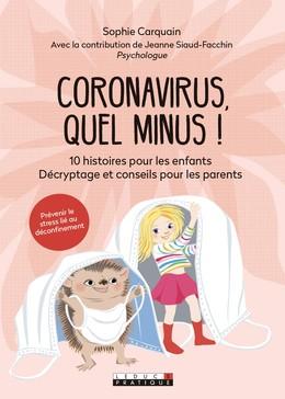 Coronaminus - Jeanne Siaud-Facchin, Sophie Carquain - Éditions Leduc Pratique