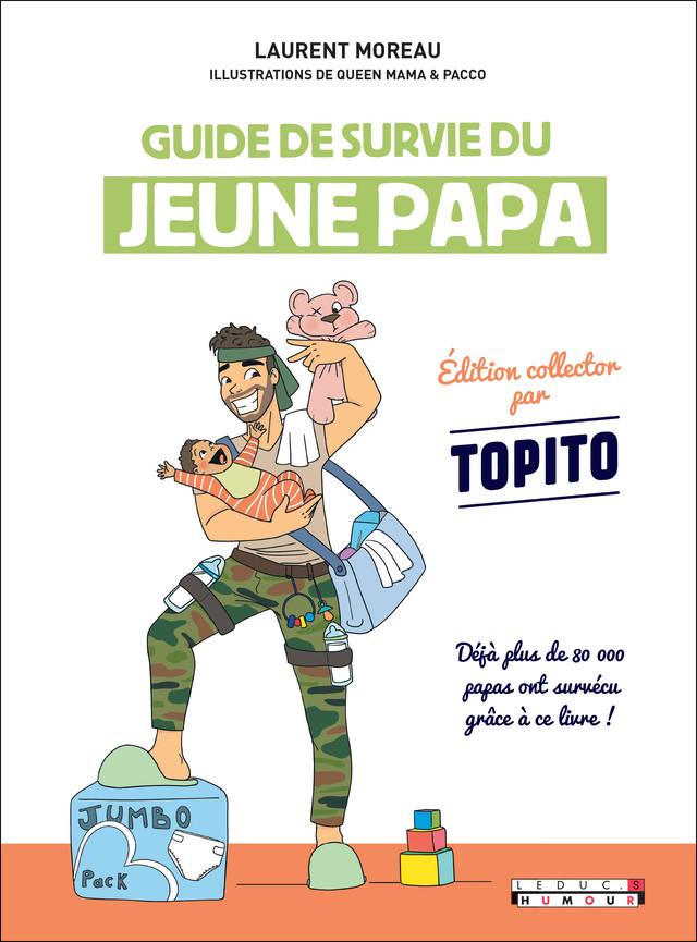 Guide de survie du jeune papa  - Laurent Moreau - Éditions Leduc Humour