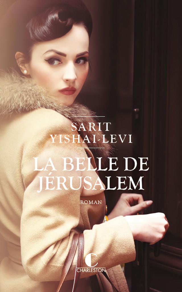 La belle de jérusalem - Sarit Yishai-Levi - Éditions Charleston