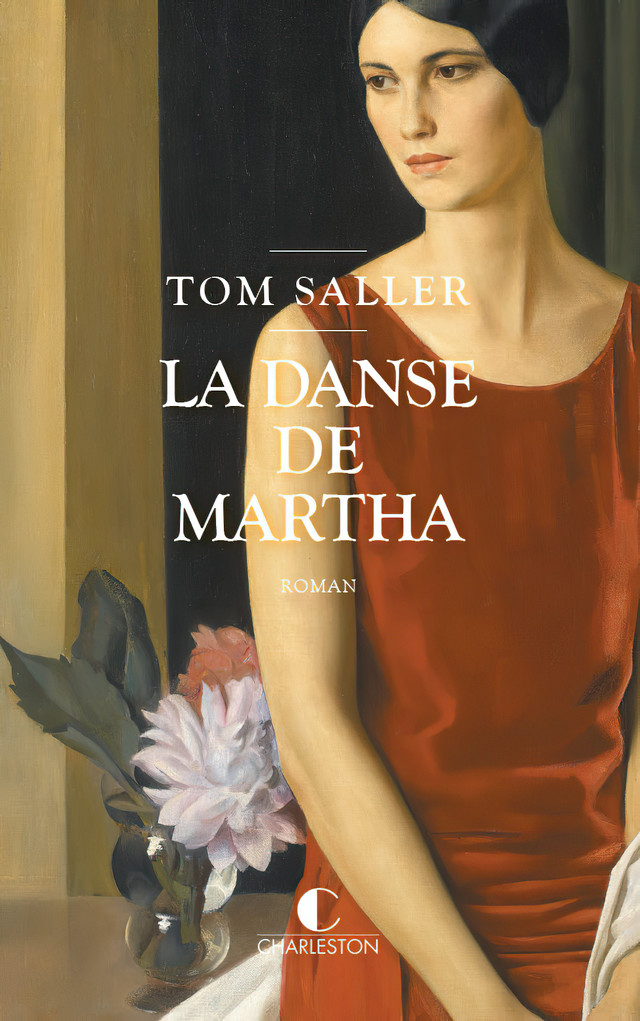La danse de Martha - Tom Saller - Éditions Charleston