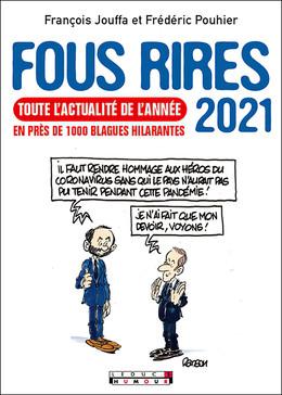 Fous rires 2021 - Frédéric Pouhier, François Jouffa - Éditions Leduc Humour