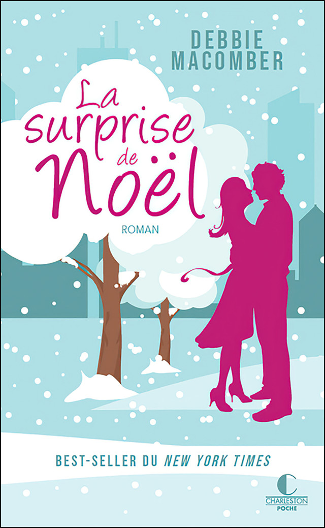 La surprise de noël - Debbie Macomber - Éditions Charleston