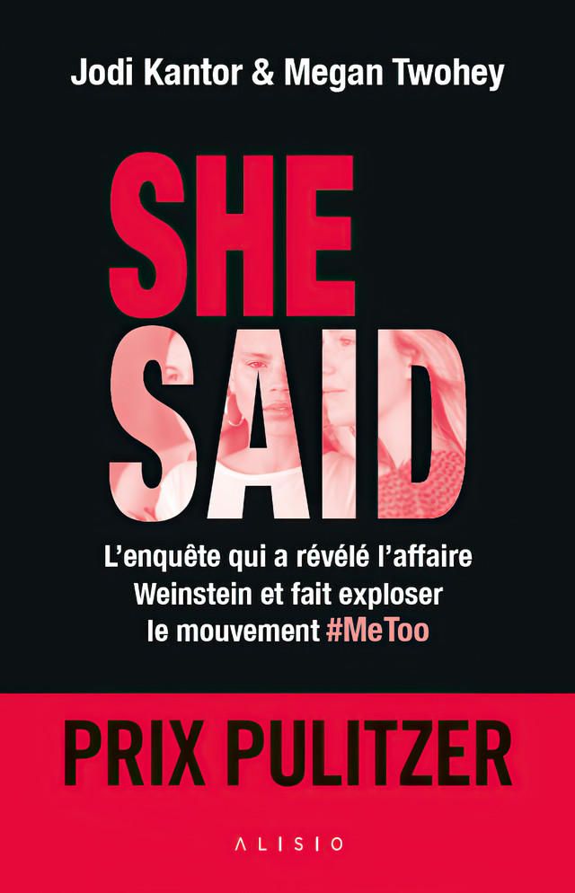 She said - Jodi Kantor, Megan Twohey - Éditions Alisio