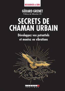 Secrets de chaman - Gérard Grenet - Éditions Leduc