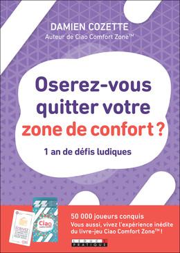 Ciao comfort zone ! (le livre) - Damien Cozette - Éditions Leduc Pratique