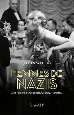 Femmes de nazis - James Wyllie - Éditions Alisio