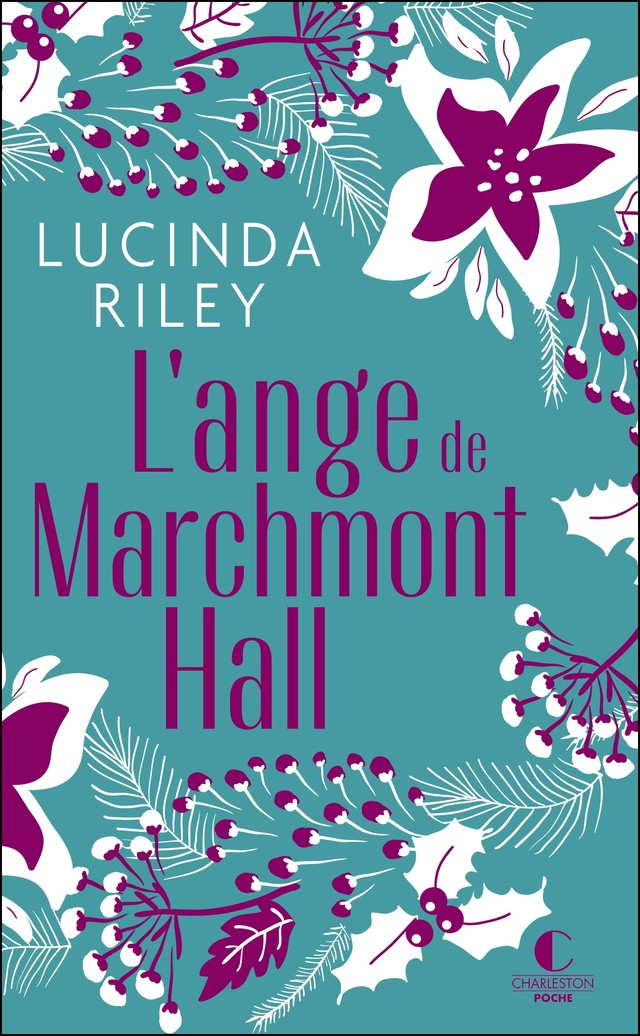 L'Ange de Marchmont Hall (Noël) - Lucinda Riley - Éditions Charleston