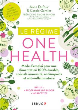Régime one health - Anne Dufour, Carole Garnier - Éditions Leduc