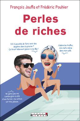 Perles de riches - Frédéric Pouhier, François Jouffa - Éditions Leduc Pratique