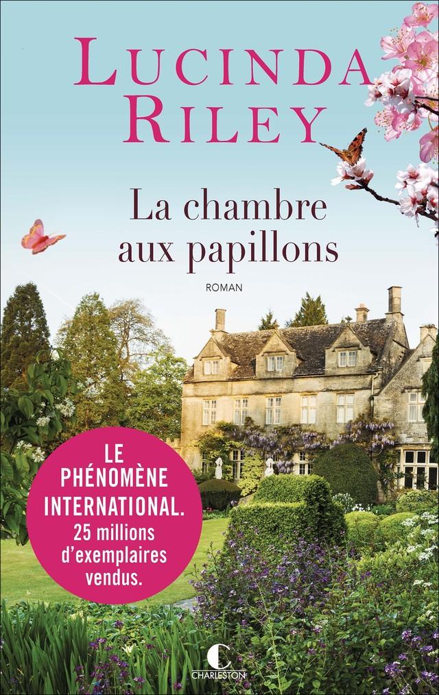 La chambre aux papillons - Lucinda Riley - Éditions Charleston