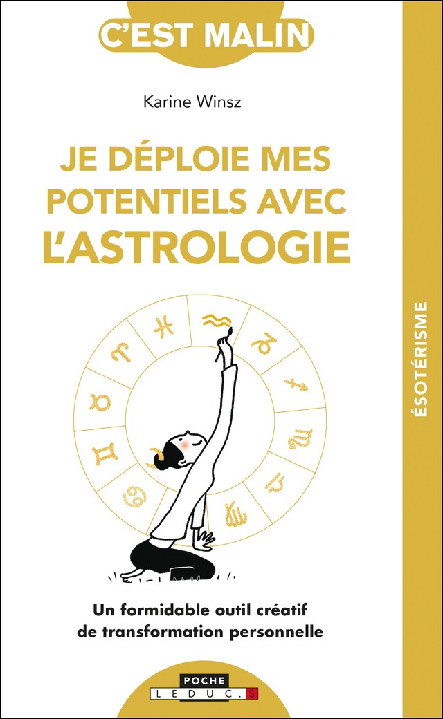 L'astrologie c'est malin ! - Karine Winsz - Éditions Leduc Pratique