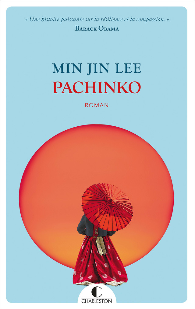 Pachinko - Min Jin Lee - Éditions Charleston