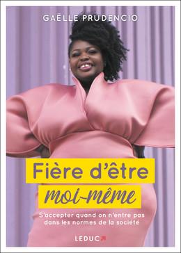Fière d'être moi-même - Gaëlle Prudencio - Éditions Leduc