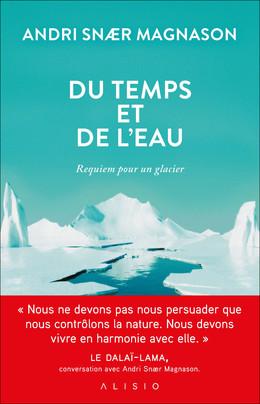 Du temps et de l'eau - Andri Snær Magnason - Éditions Alisio
